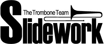 Slidework The Trombone Team